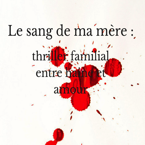 Le sang de ma mère : Prologue